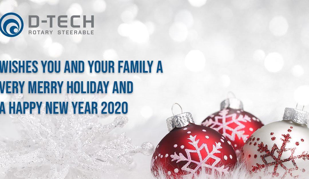D-Tech Wishes You and Your Family a Very Merry Holiday and a Happy New Year 2020
